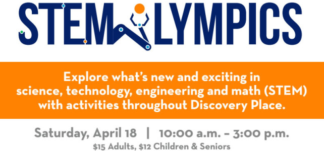 Stemlympics – April 18th at Discovery Place
